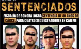 FISCALÍA DE SONORA LOGRA SENTENCIA DE 80 AÑOS DE CÁRCEL PARA CUATRO SECUESTRADORES EN CAJEME.